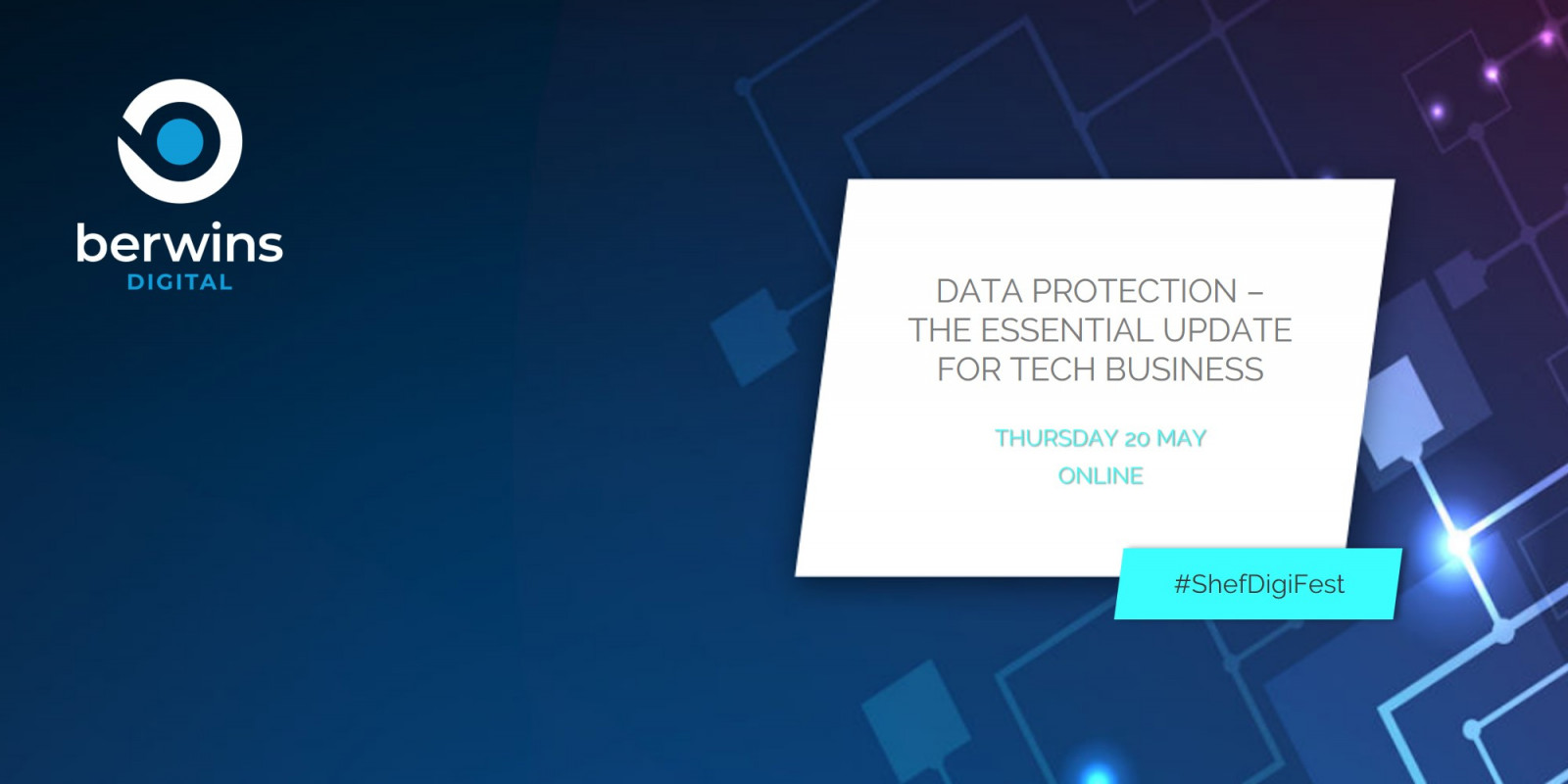 Data Protection – the essential update for tech businesses - Berwins Digital header image
