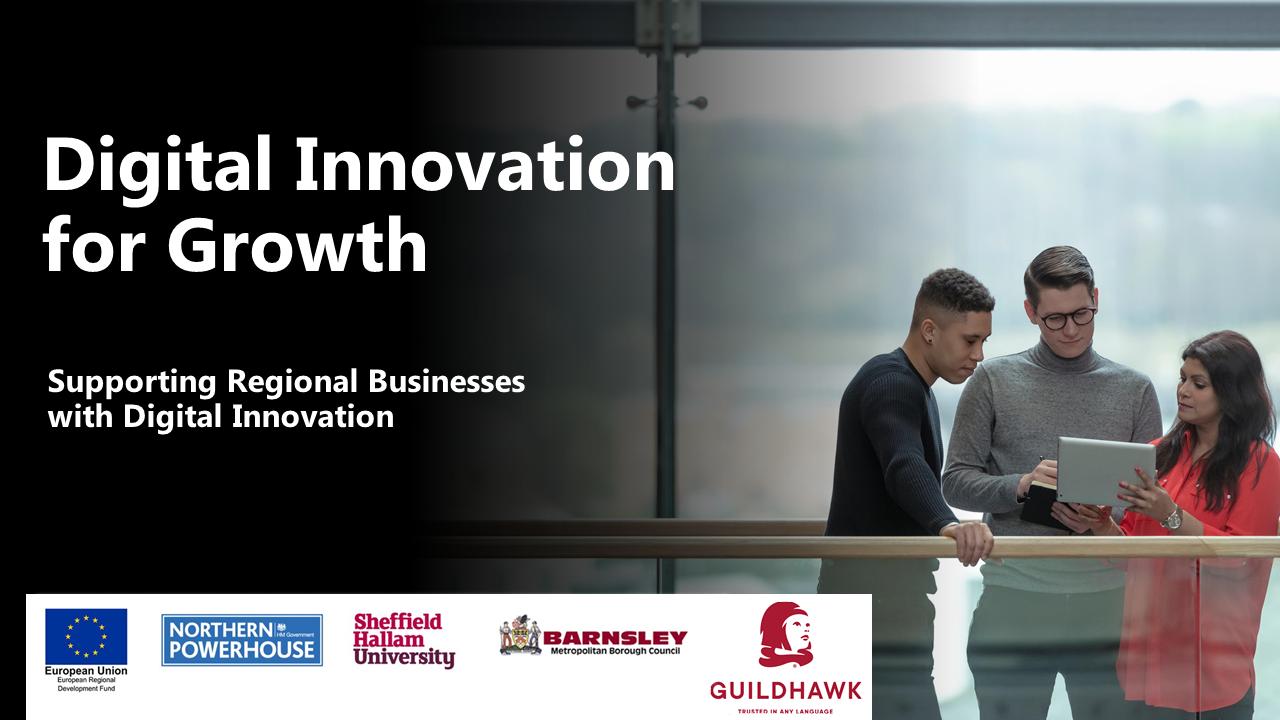 Digital Innovation for Growth Introduction  - Sheffield Hallam University  header image