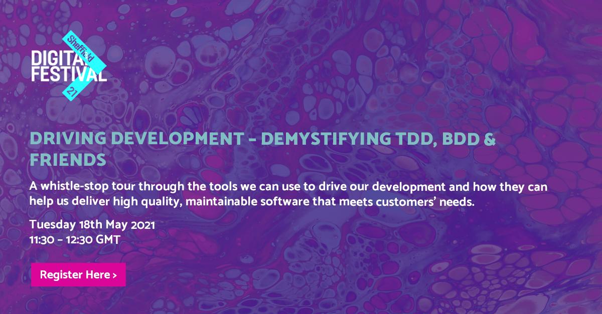 Driving Development – Demystifying TDD, BDD & Friends - BJSS header image