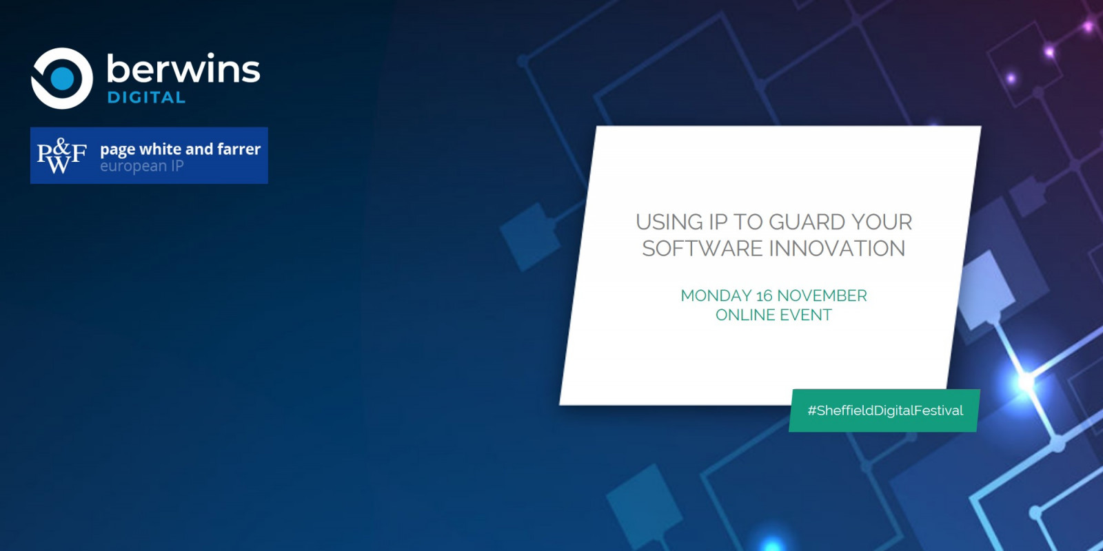 Using IP to guard your software innovation - Berwins Digital and Page White and Farrer header image