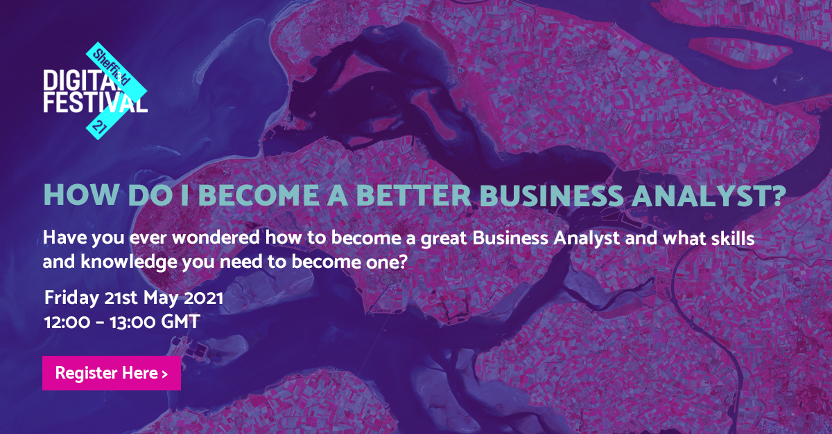 How do I become a better Business Analyst? - BJSS header image