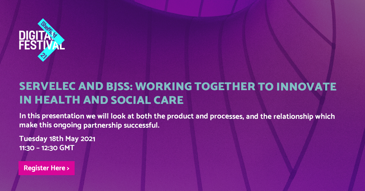 Servelec and BJSS: Working Together to Innovate in Health and Social Care - BJSS header image
