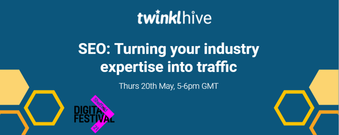 SEO: Turning your Industry Expertise into Traffic - TwinklHive SEO Service header image