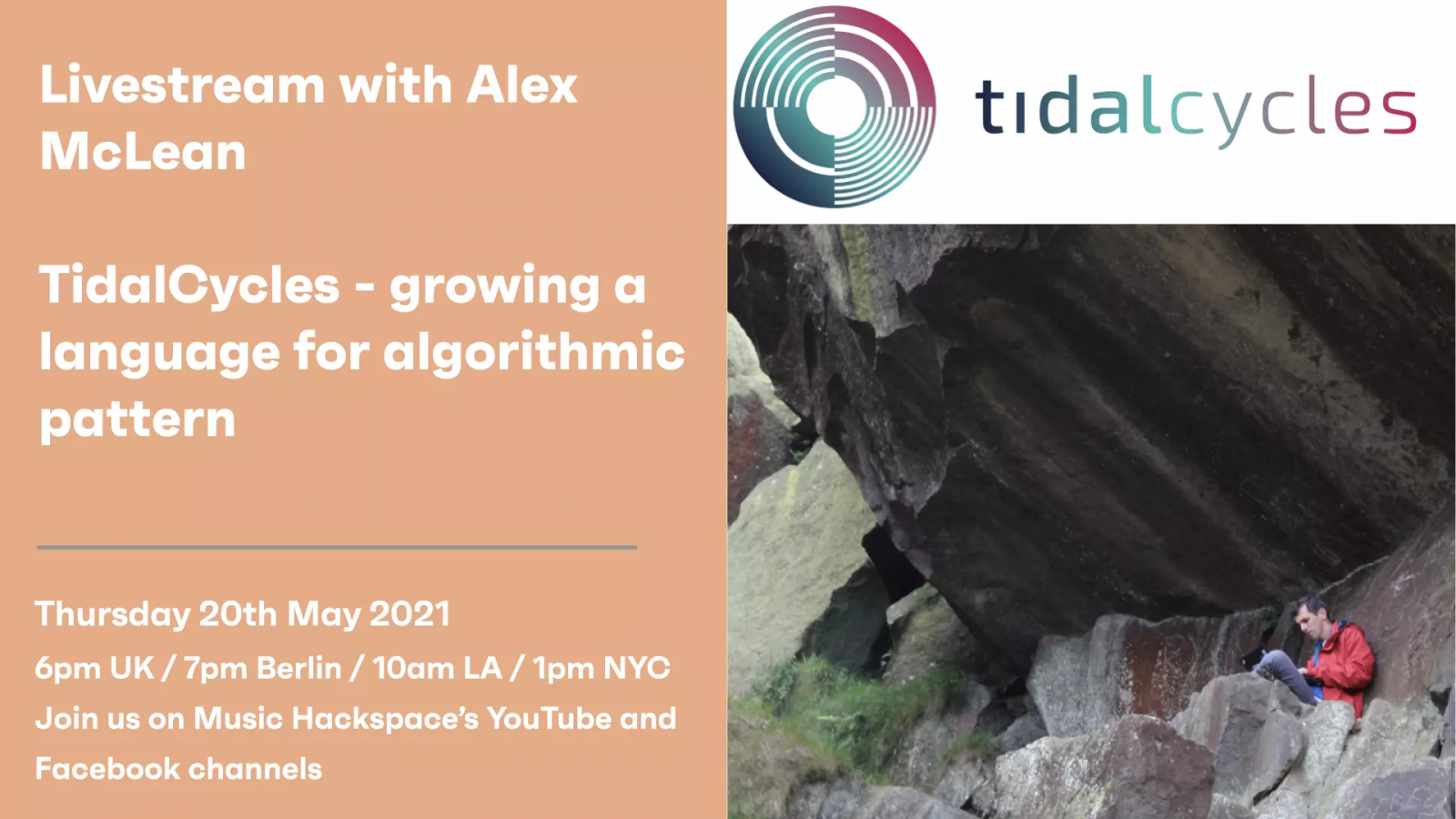 Livestream: TidalCycles – growing a language for algorithmic pattern - Alex McLean in conversation with Music Hackspace header image